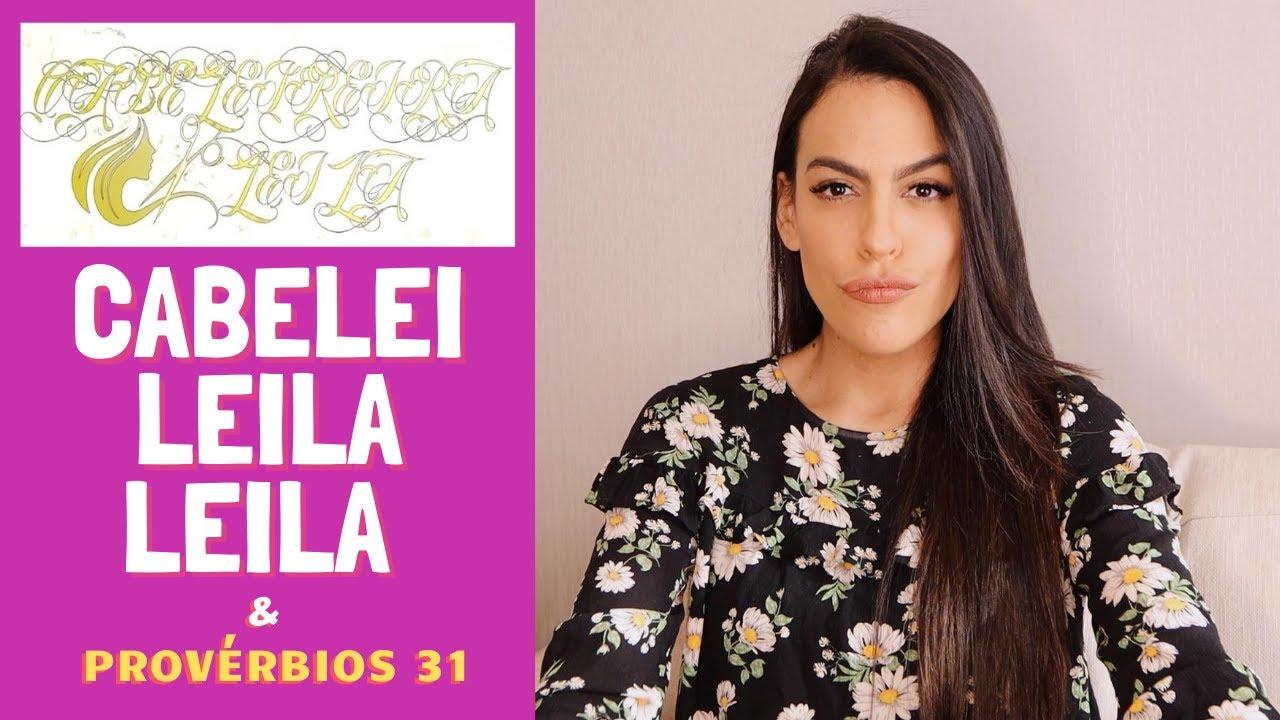 CABELEILEILA LEILA x MULHER VIRTUOSA (isso ninguém conta)