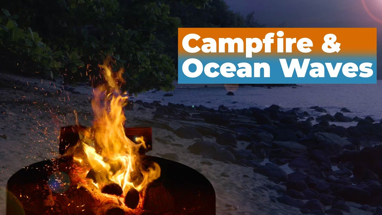 Campfire Sleep Sounds featuring Ocean Waves Crashing 🌊 Relaxing White Noise