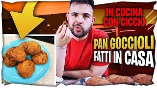 """In Cucina Con Ciccio """"New Home"""" : Pan Goccioli fatti in Casa"""