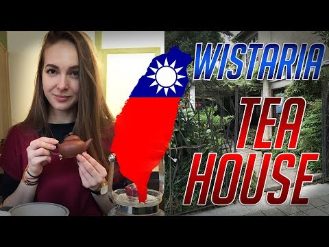 I WENT TO TAIWAN! Arrival and Wistaria Tea House