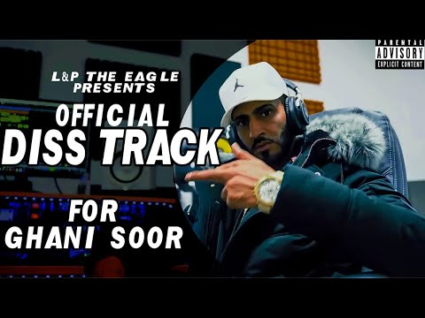 Official Diss Track Reply To Ghani Soor