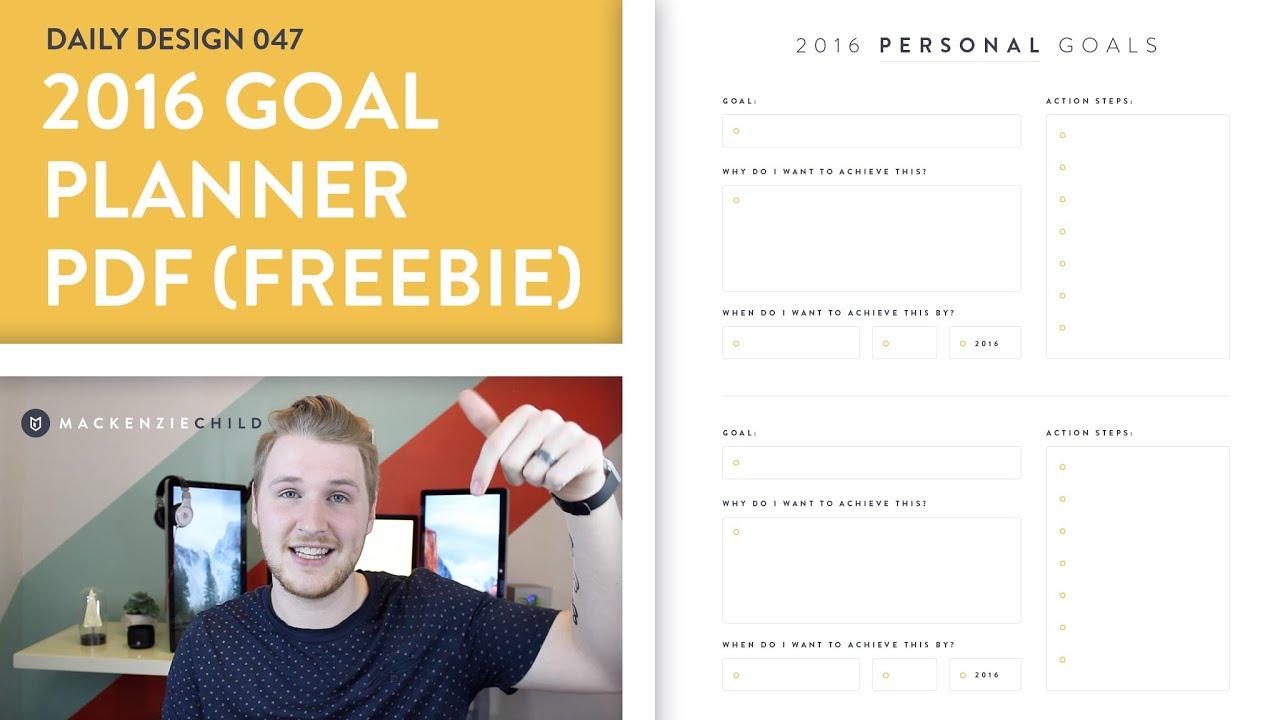 daily design 047 2016 goal planner pdf design freebie youtube