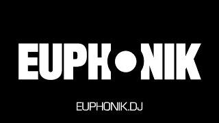 Euphonik | Tech House | euNITE 007