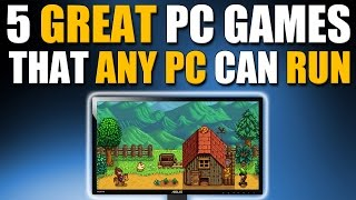 5 Great PC Games Released in 2016 That Any PC Can Run