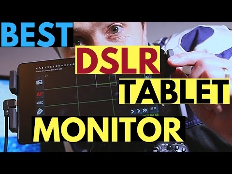 How to Turn Your Android Tablet Into a Field Monitor for DSLR Camera