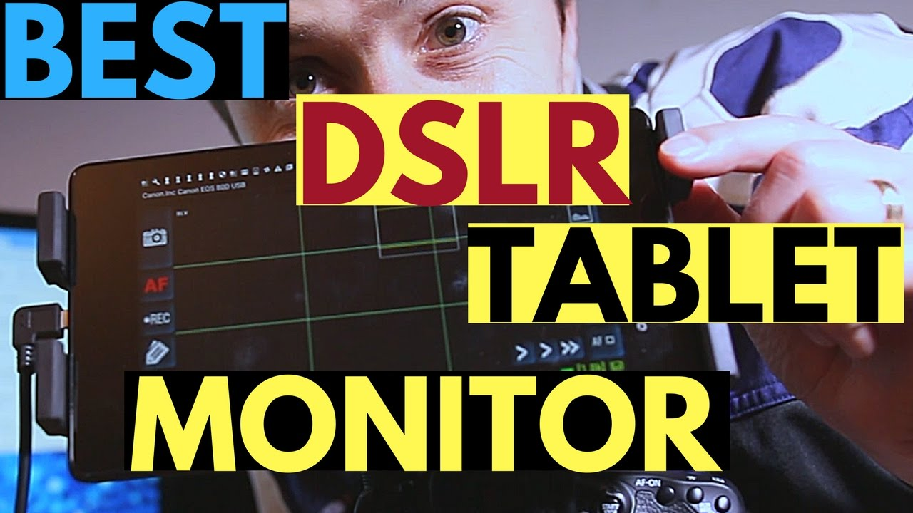 How To Turn Your Android Tablet Into A Field Monitor For