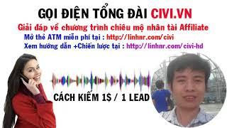 Kiếm tiền online CPL 2017 với Civi.vn : Gọi tổng đài xác thực