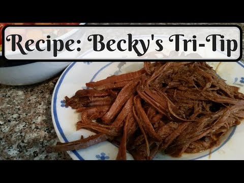 Recipe ~ Becky's Tri-Tip