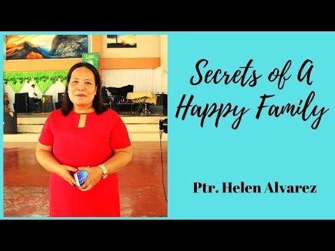 Secrets Of A Happy Family - Ptra. Helen Alvarez (10/20/19 2nd Service)