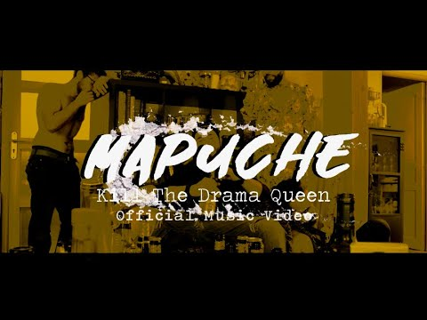 Kill The Drama Queen - Mapuche