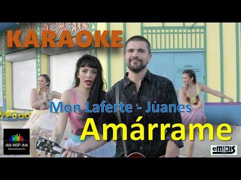 "Karaoke ""Amárrame"" Mon Laferte ft. Juanes"