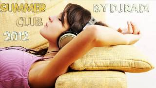 Summer club mix 2012 - DjRadi