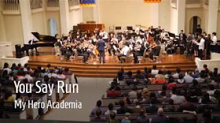 """You Say Run"" - My Hero Academia   Fall Concert 2018"