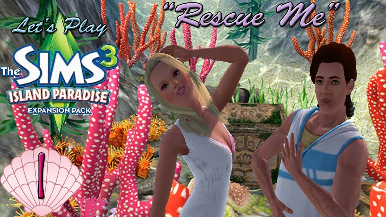 Let's Play: The Sims 3 Island Paradise