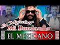 Banda el Mexicano 2016.