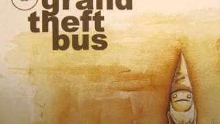 Street Sleeper by Grand Theft Bus