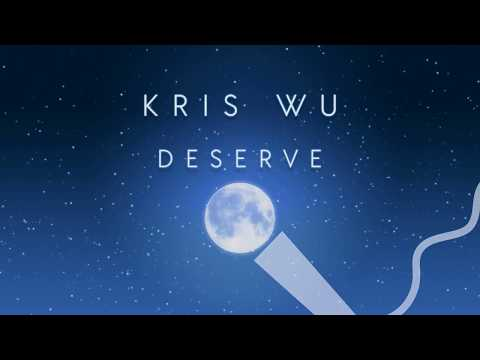Kris Wu - Deserve (Karaoke Version) ft. Travis Scott