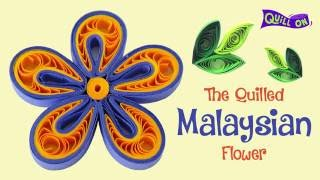 Make Your Own Malaysian Quilling Flower