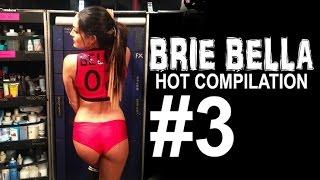 Wwe diva brie bella hot compiltion - 3