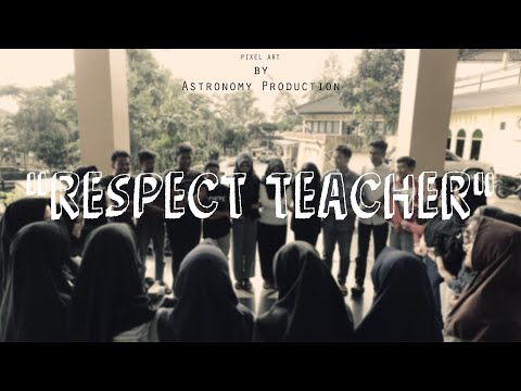 """RESPECT TEACHER"" - Astronomy Production"