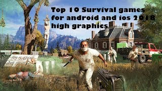 Top 10 Survival games for android and ios 2018!