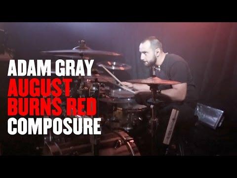 Adam Gray - August Burns Red - Composure [Drum Cam]
