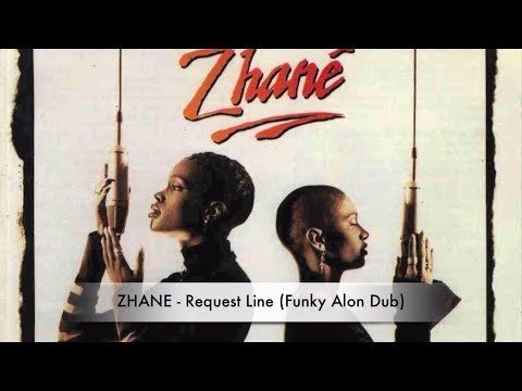 ZHANE - Request Line (Funky Alon Dub) - Remix