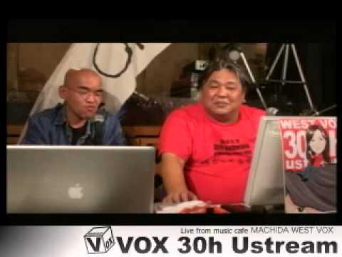 VOX 30h ustream#16
