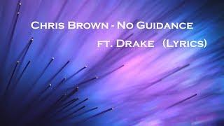 Chris Brown   No Guidance ft  Drake (Lyrics)