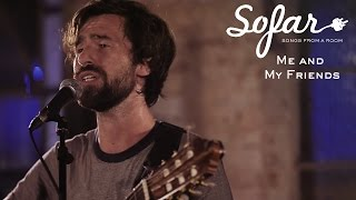 Me And My Friends All That Is You Sofar London