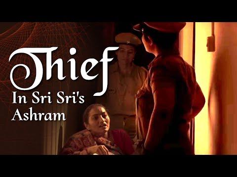 Thief In Sri Sri's Ashram   What Gurudev Did Will Blow Your Mind!   Ashram Diaries