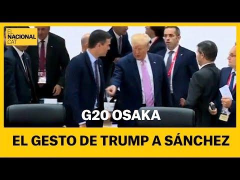 El gesto de Trump a Pedro Sánchez en la cumbre del G-20 en Osaka