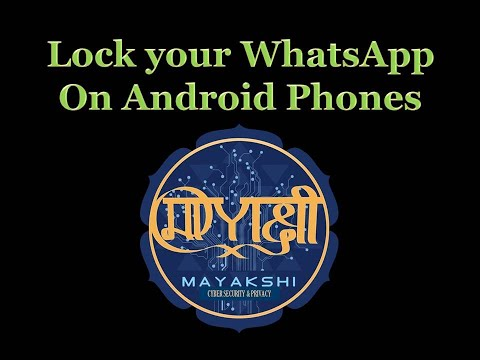 Privacy Feature in Android WhatsApp - AppLock
