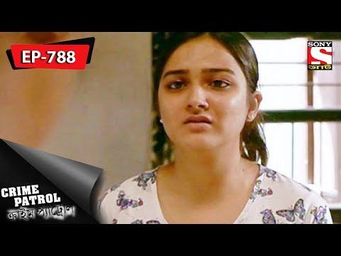 Crime Patrol - ক্রাইম প্যাট্রোল(Bengali) - Ep 788 - Love, Alcohol & Murder (Part-1) - 3rd Dec, 2017