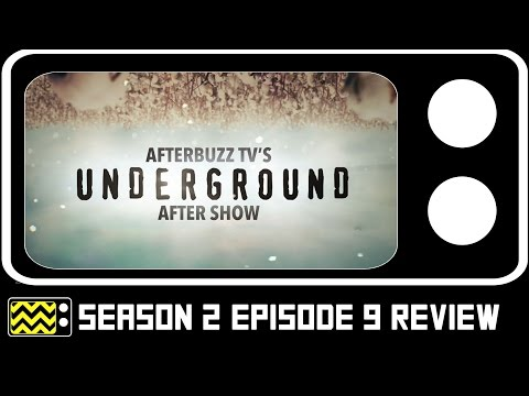 Underground Season 2 Episode 9 Review & After Show | AfterBuzz TV