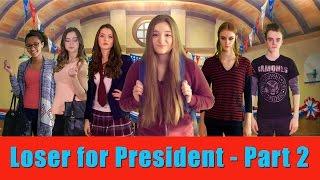 Loser for President - Part 2