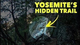 Yosemite • HIDDEN TRAIL • The parks best trail is a secret!