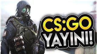 CS:GO Canlı Yayını /Rekabetçi!