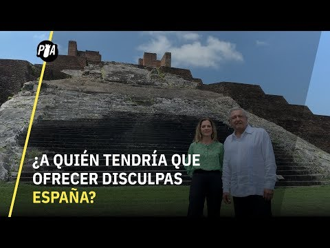 AMLO exige disculpas a España, ¿pero a quién se las ofrecería?