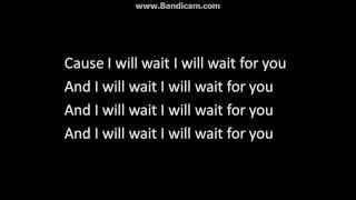 Mumford and sons' - I Will Wait - Lyrics