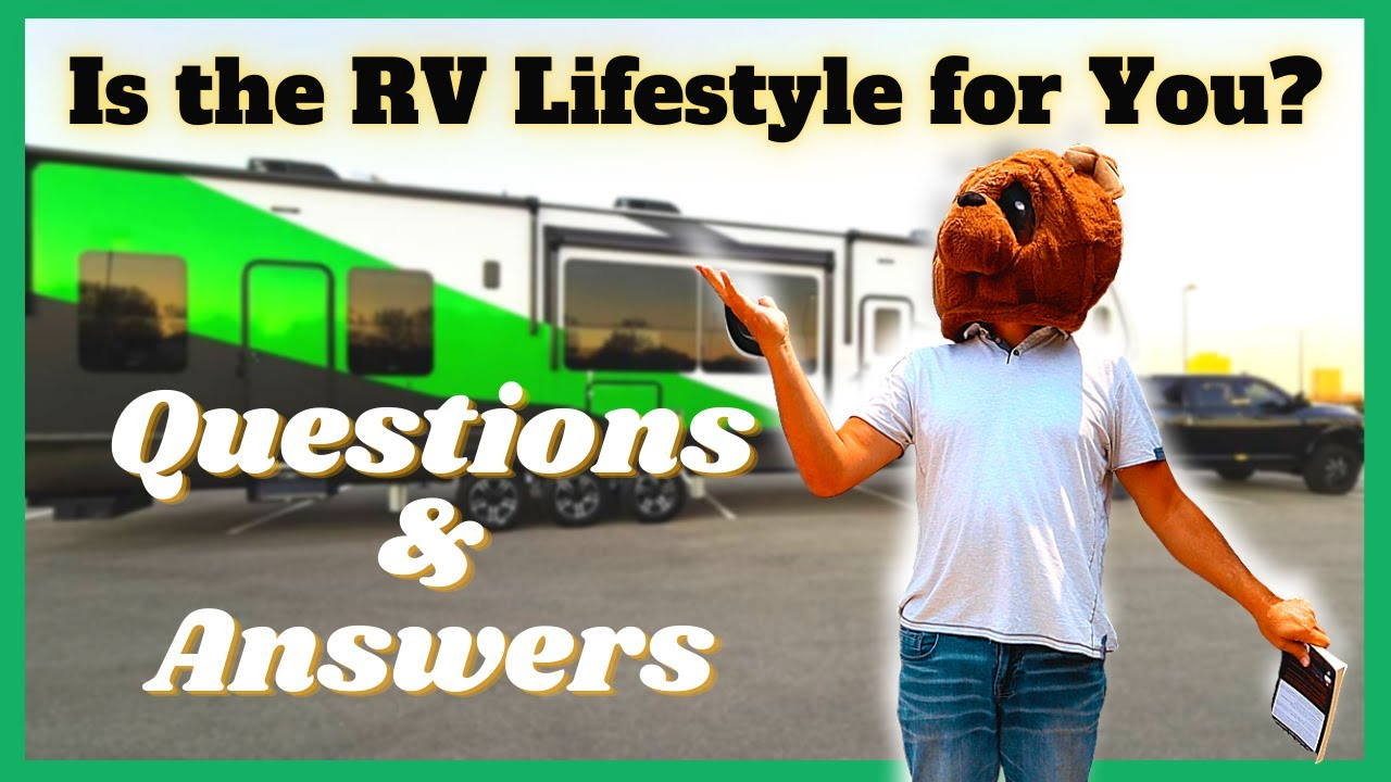 RV Lifestyle Questions & Answers  (Parody)