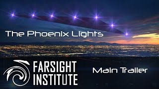 The Phoenix Lights: A Farsight Project - Main Trailer