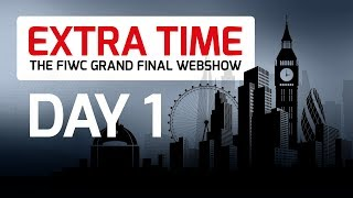 EXTRA TIME #1 - The FIWC 2017 Grand Final Webshow