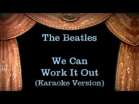 The Beatles - We Can Work It Out - Lyrics (Karaoke Version)