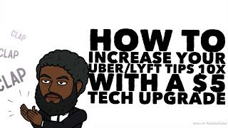 How To Increase Your Uber/Lyft Tips 10x With A $5 Tech Upgrade|TheBeardedUberGuy.com