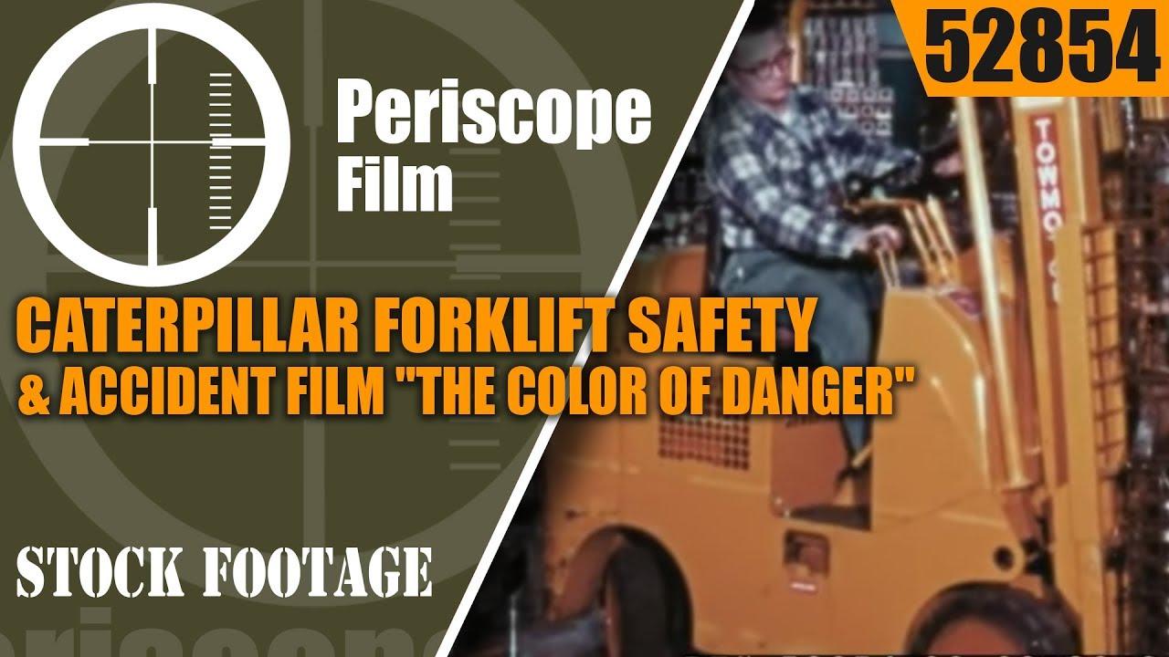 CATERPILLAR FORKLIFT SAFETY & ACCIDENT FILM