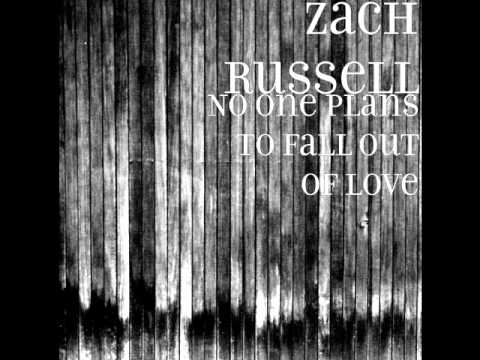 Zach Russell - I Miss You