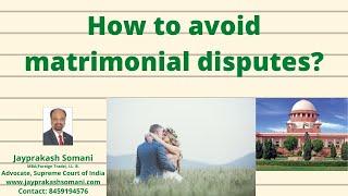 admin/ajax/How to avoid matrimonial disputes?