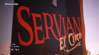 Así viven los artistas del Circo Servian