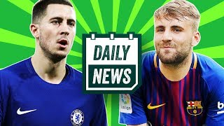 TRANSFERS: Luke Shaw to Barcelona, Eden Hazard latest, Conte to PSG & World Cup news ►Daily News